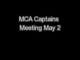MCA Captains Meeting May 2 PowerPoint PPT Presentation
