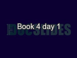 Book 4 day 1 PowerPoint PPT Presentation