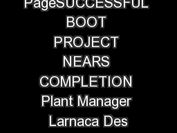 PageSUCCESSFUL BOOT PROJECT NEARS COMPLETION Plant Manager Larnaca Des