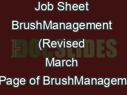 Job Sheet BrushManagement (Revised March 2011Page of BrushManagementIn