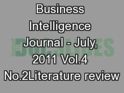 Business Intelligence Journal - July, 2011 Vol.4 No.2Literature review