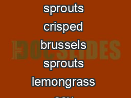 hot app store brussels sprouts crisped brussels sprouts lemongrass soy