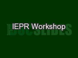 IEPR Workshop