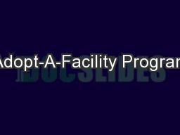 Adopt-A-Facility Program