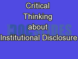 Critical Thinking about Institutional Disclosure