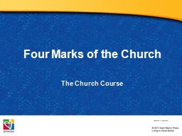 Four Marks of the Church PowerPoint PPT Presentation