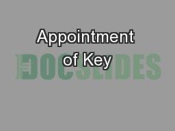 Appointment of Key
