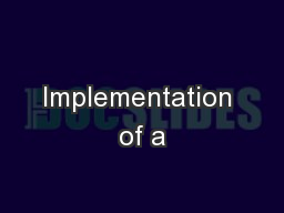 Implementation of a