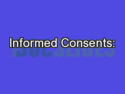 Informed Consents: