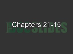 Chapters 21-15