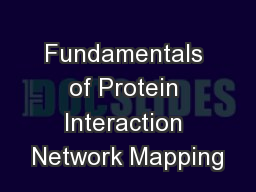 Fundamentals of Protein Interaction Network Mapping