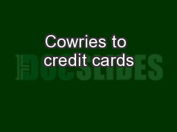 Cowries to credit cards