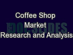 Coffee Shop Market Research and Analysis