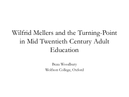 Wilfrid Mellers and the Turning-Point in Mid Twentieth Cent