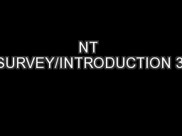 NT SURVEY/INTRODUCTION 3: PowerPoint PPT Presentation