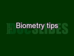 Biometry tips PowerPoint PPT Presentation