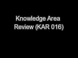 Knowledge Area Review (KAR 016)