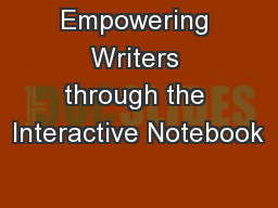 Empowering Writers through the Interactive Notebook