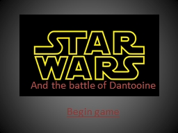 And the battle of Dantooine