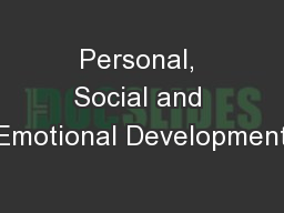 Personal, Social and Emotional Development