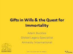 Gifts in Wills & the Quest for Immortality