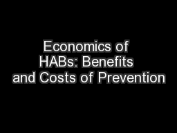 Economics of HABs: Benefits and Costs of Prevention