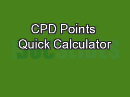 CPD Points Quick Calculator