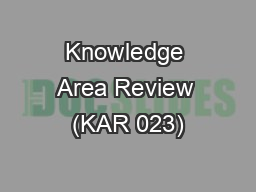 Knowledge Area Review (KAR 023)