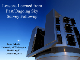 Lessons Learned from Past/Ongoing Sky Survey PowerPoint PPT Presentation