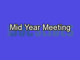 Mid Year Meeting PowerPoint PPT Presentation