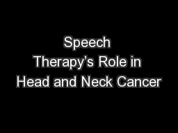 Speech Therapy's Role in Head and Neck Cancer