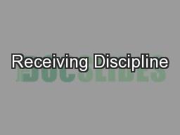 Receiving Discipline