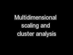 Multidimensional scaling and cluster analysis