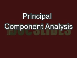 Principal Component Analysis PowerPoint PPT Presentation