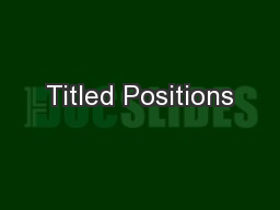 Titled Positions PowerPoint PPT Presentation