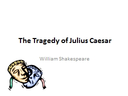 the impact of jealousy in william shakespeares the tragedy of julius caesar 12102018 struggling with themes such as jealousy in william shakespeare's othello we've got the quick and easy lowdown on it here.