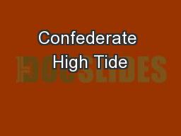 Confederate High Tide