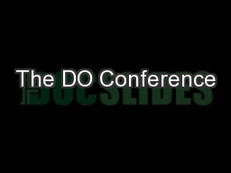 The DO Conference PowerPoint PPT Presentation