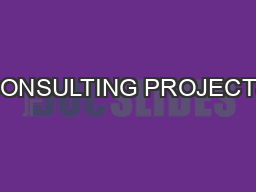 CONSULTING PROJECTS PowerPoint PPT Presentation