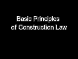 Basic Principles of Construction Law