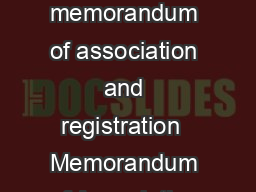 CONTENTS Sections Particulars Introduction Preamble  Societies formed by memorandum of association and registration  Memorandum of Association  Registration and Fee  Annual list of managing body to be