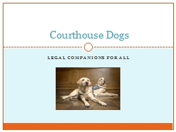 legal Companions for all