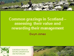 Common grazings in Scotland – assessing their value and r PowerPoint PPT Presentation
