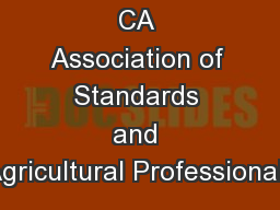 CA Association of Standards and Agricultural Professionals
