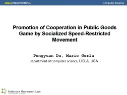 Promotion of Cooperation in Public Goods Game by Socialized PowerPoint PPT Presentation