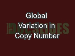 Global Variation in Copy Number PowerPoint PPT Presentation