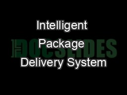 Intelligent Package Delivery System