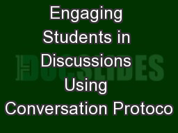 Engaging Students in Discussions Using Conversation Protoco