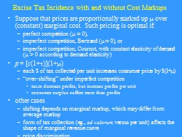 Excise Tax Incidence with and without Cost Markups