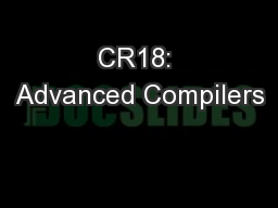CR18: Advanced Compilers